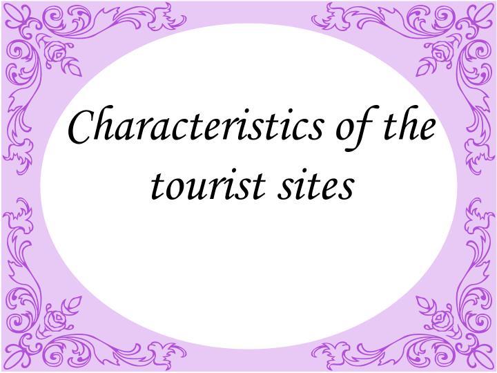 Characteristics of the tourist sites