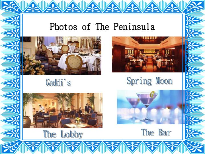Photos of The Peninsula