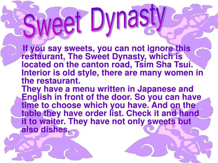 Sweet Dynasty