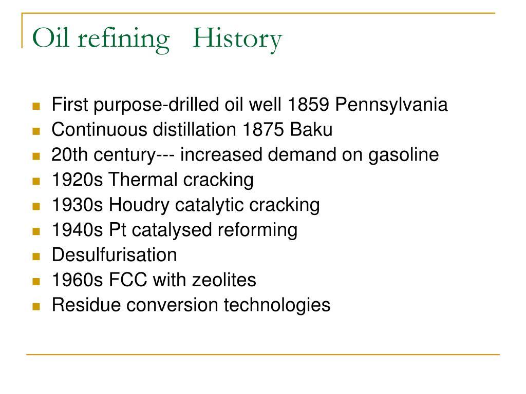 Oil refining   History