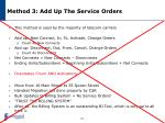 method 3 add up the service orders