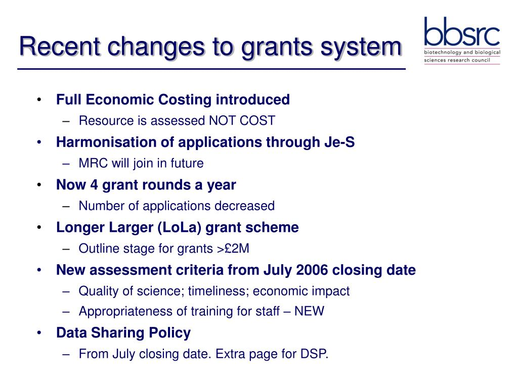 Recent changes to grants system