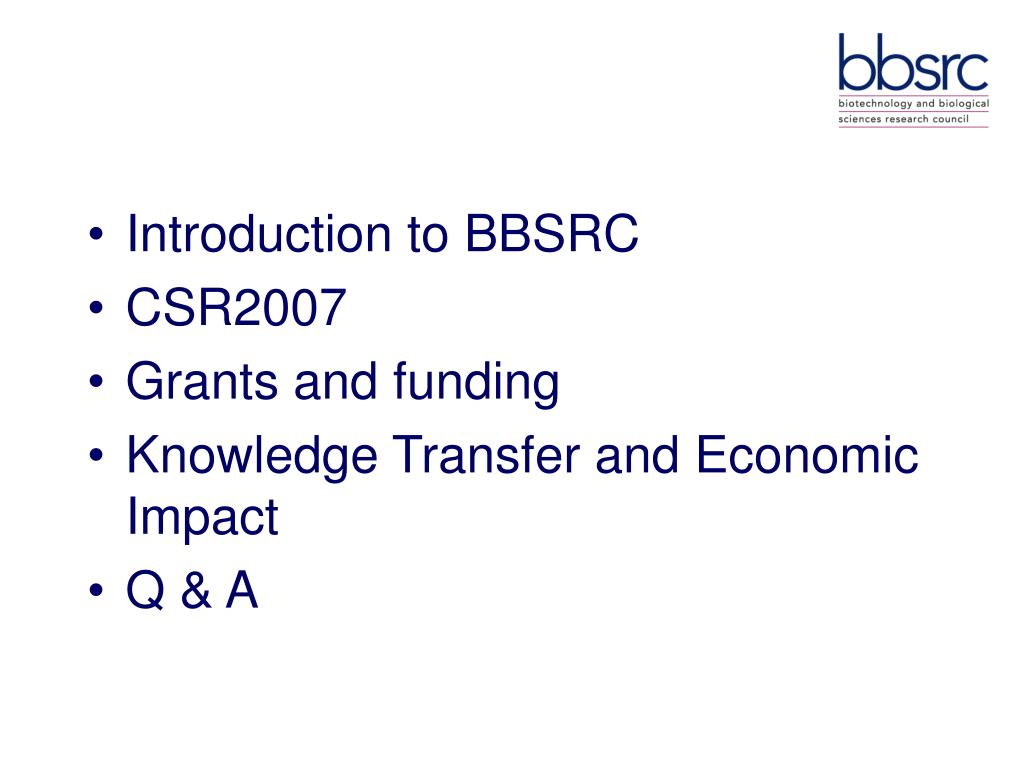 Introduction to BBSRC