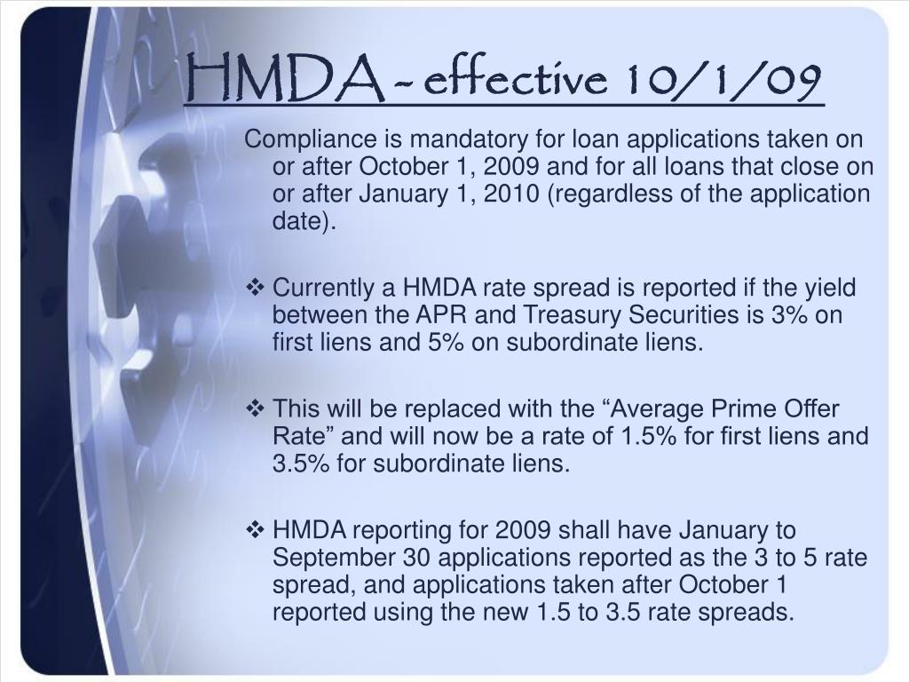 HMDA - effective 10/1/09