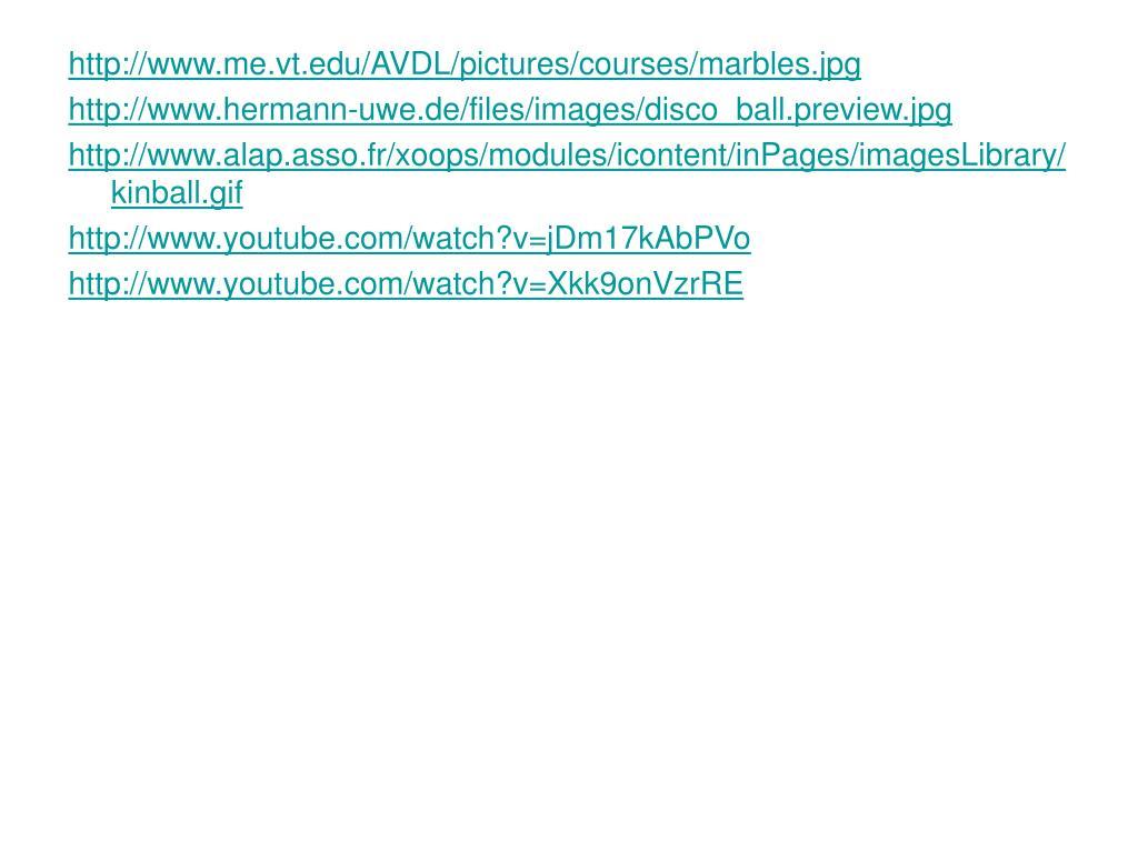 http://www.me.vt.edu/AVDL/pictures/courses/marbles.jpg