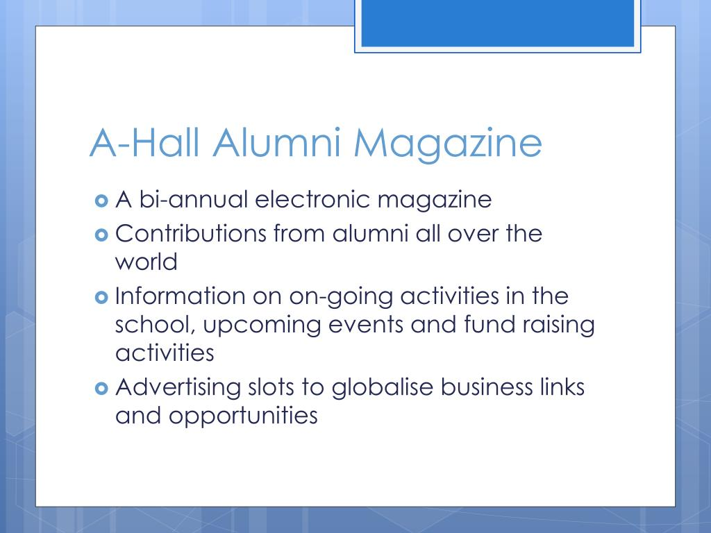 A-Hall Alumni Magazine