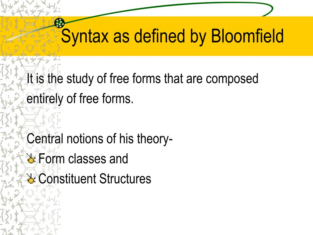 Syntax as defined by Bloomfield