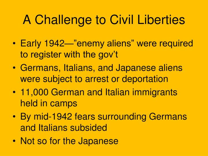 A challenge to civil liberties