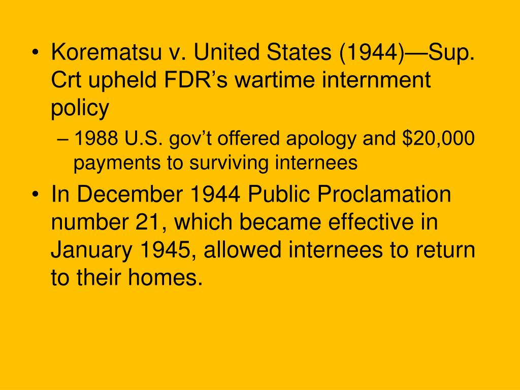 Korematsu v. United States (1944)—Sup. Crt upheld FDR's wartime internment policy