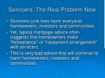 servicers the real problem now53