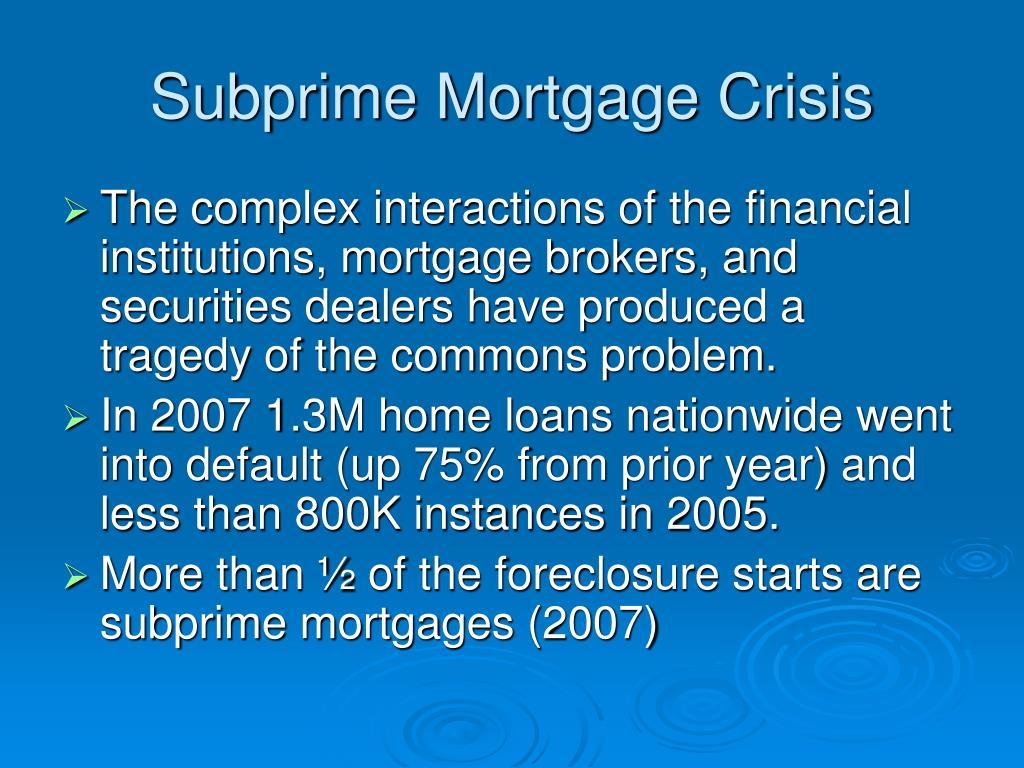 Subprime Mortgage Crisis