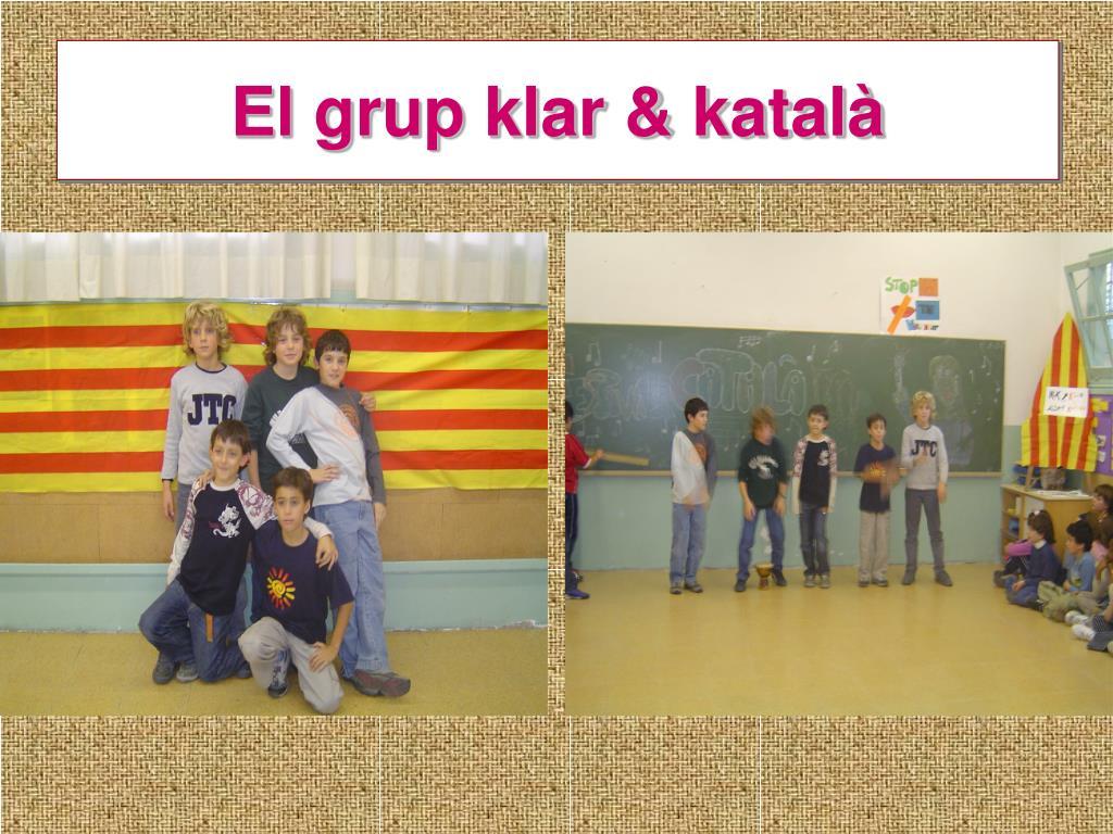 El grup klar & katalà