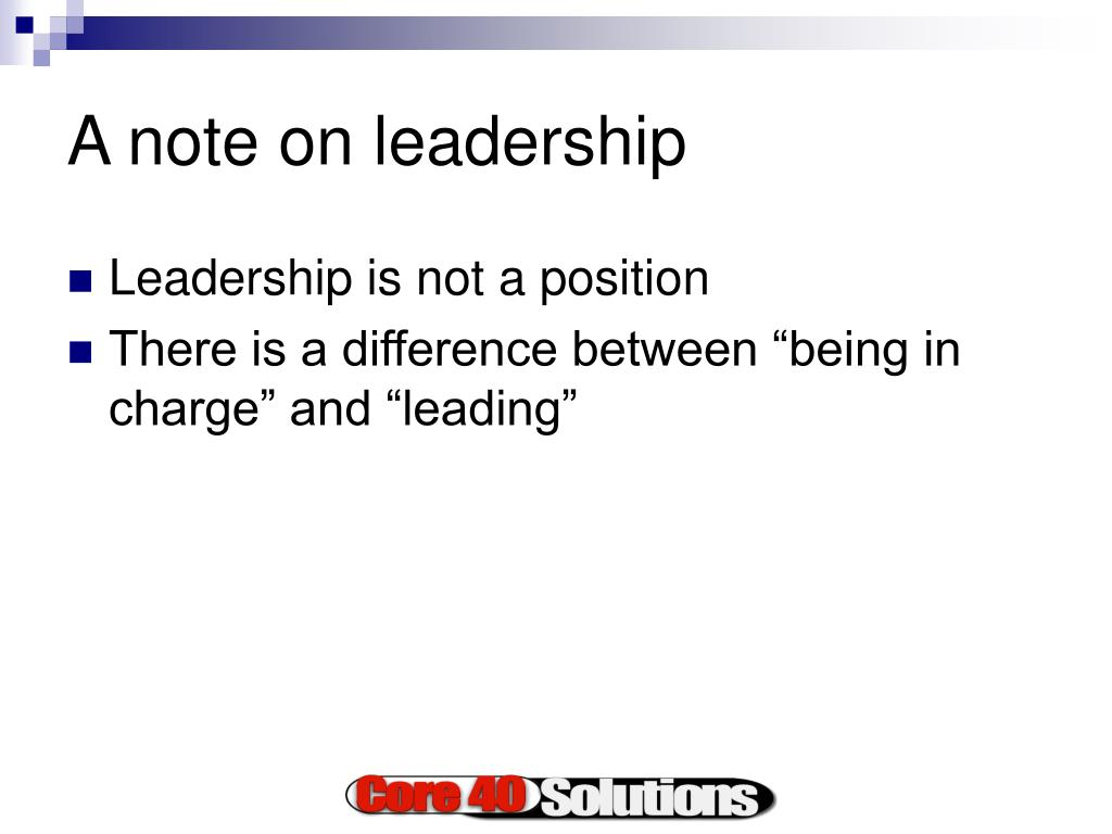A note on leadership