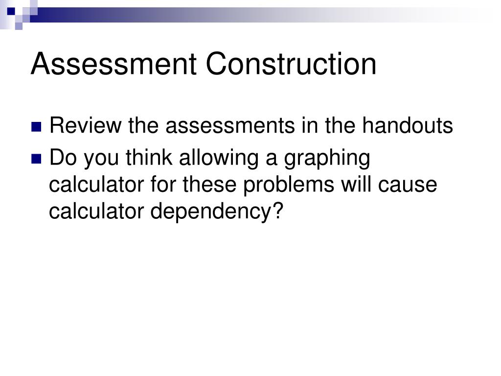 Assessment Construction