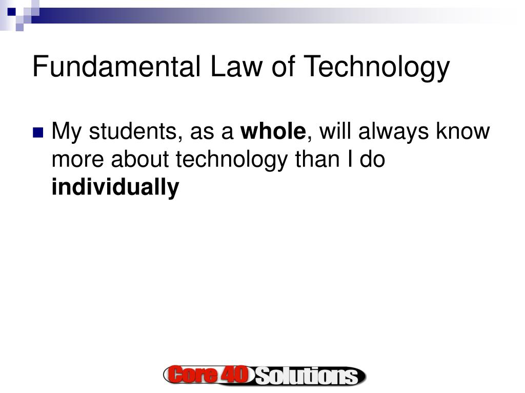 Fundamental Law of Technology