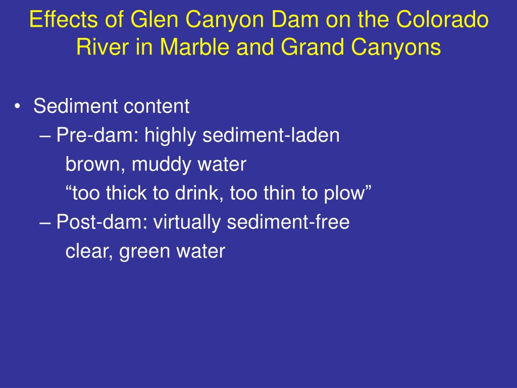 Effects of Glen Canyon Dam on the Colorado River in Marble and Grand Canyons