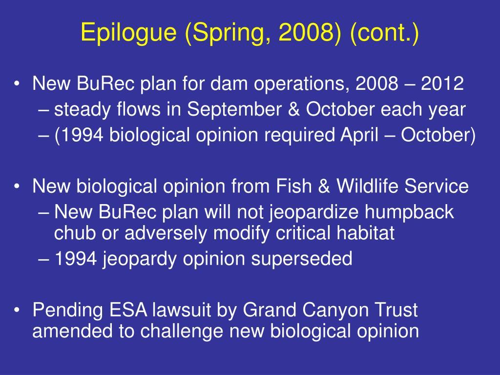 Epilogue (Spring, 2008) (cont.)