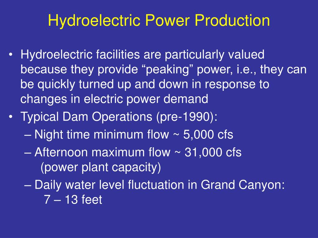 Hydroelectric Power Production