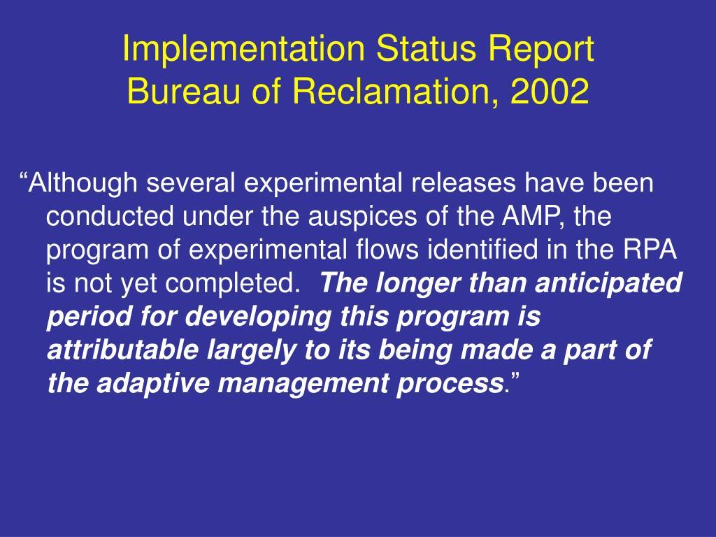 Implementation Status Report