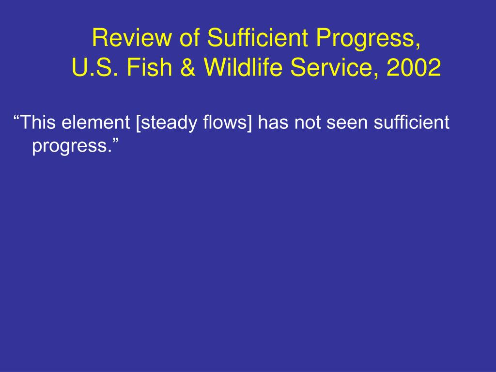Review of Sufficient Progress,