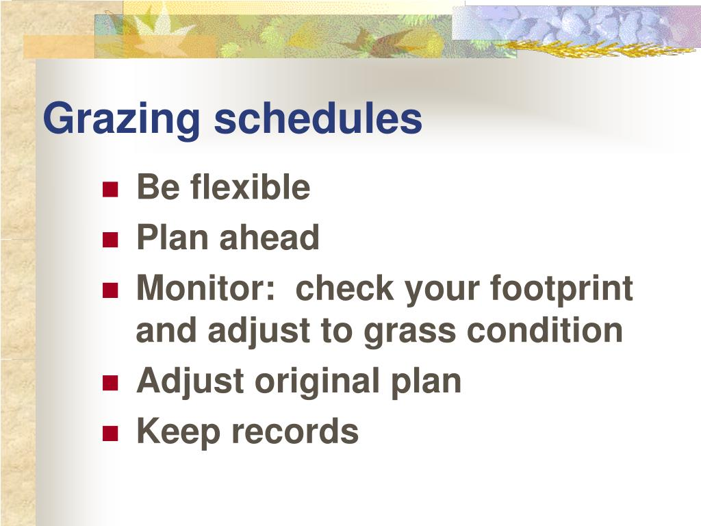 Grazing schedules