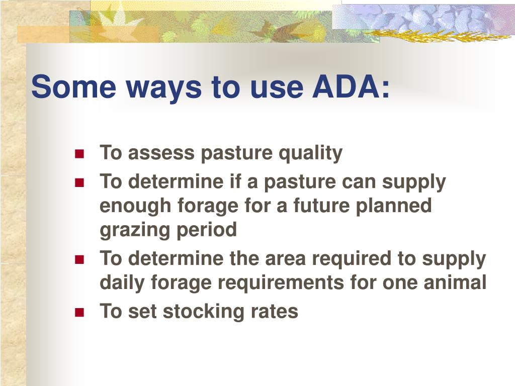 Some ways to use ADA: