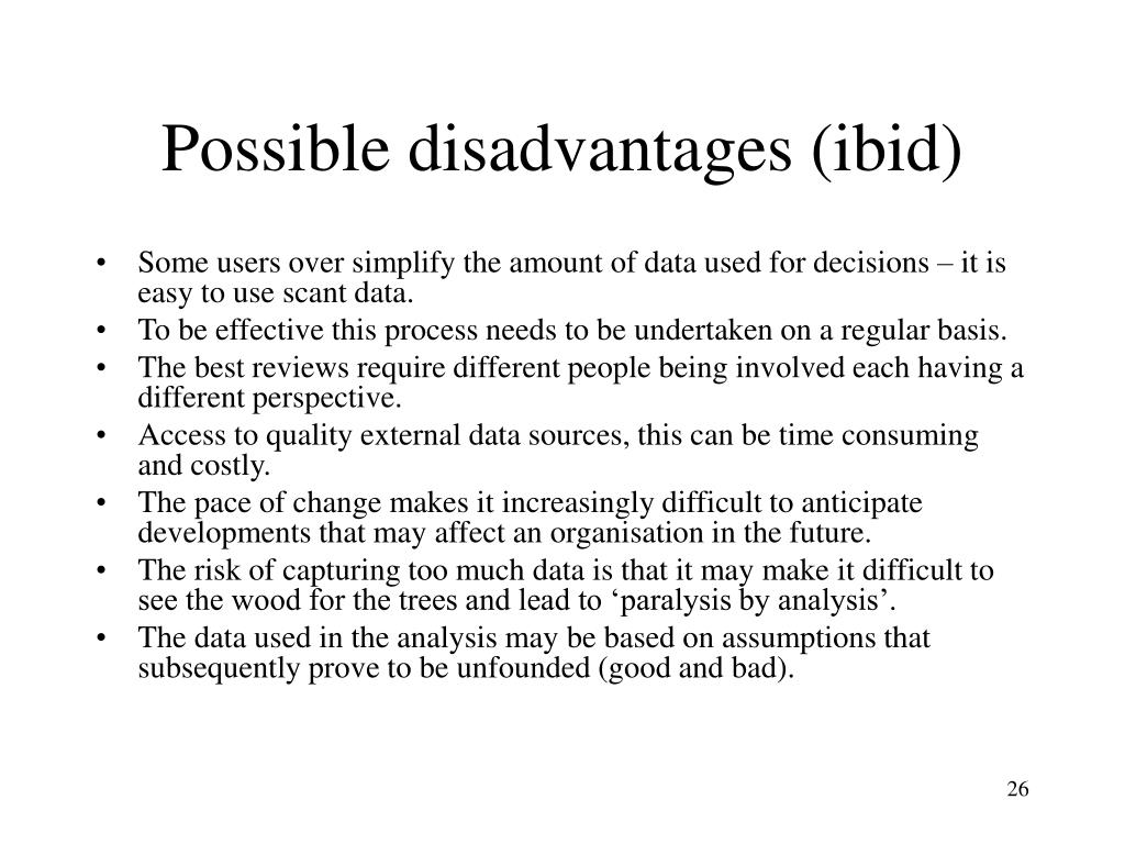 Possible disadvantages (ibid)