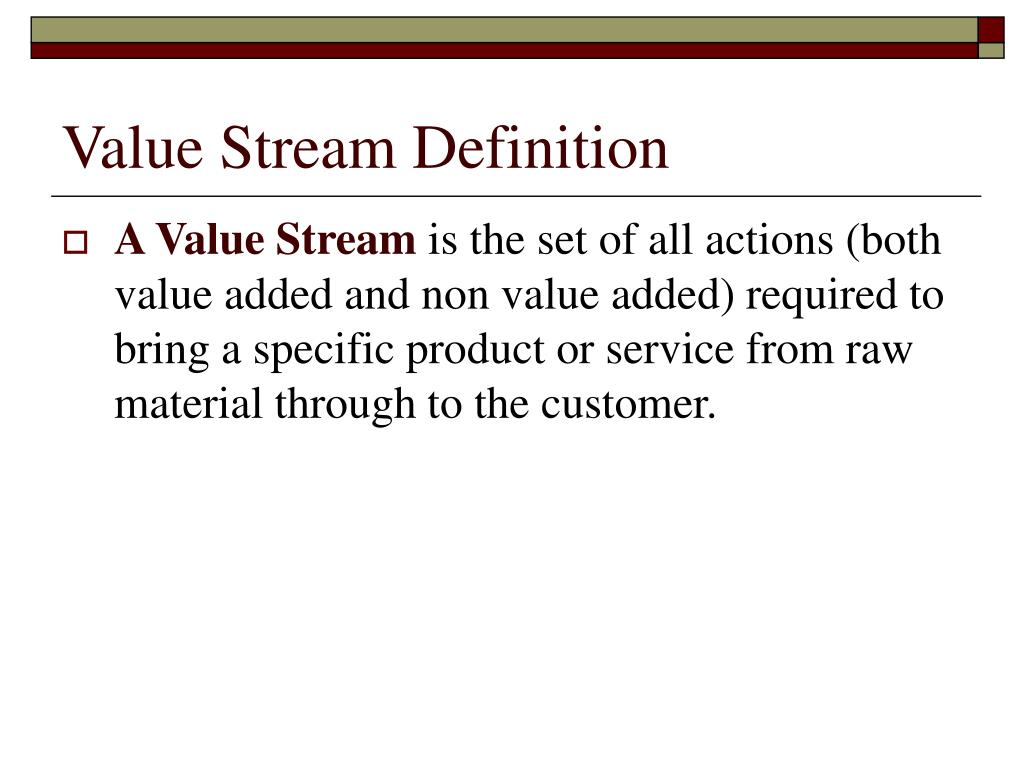 Value Stream Definition