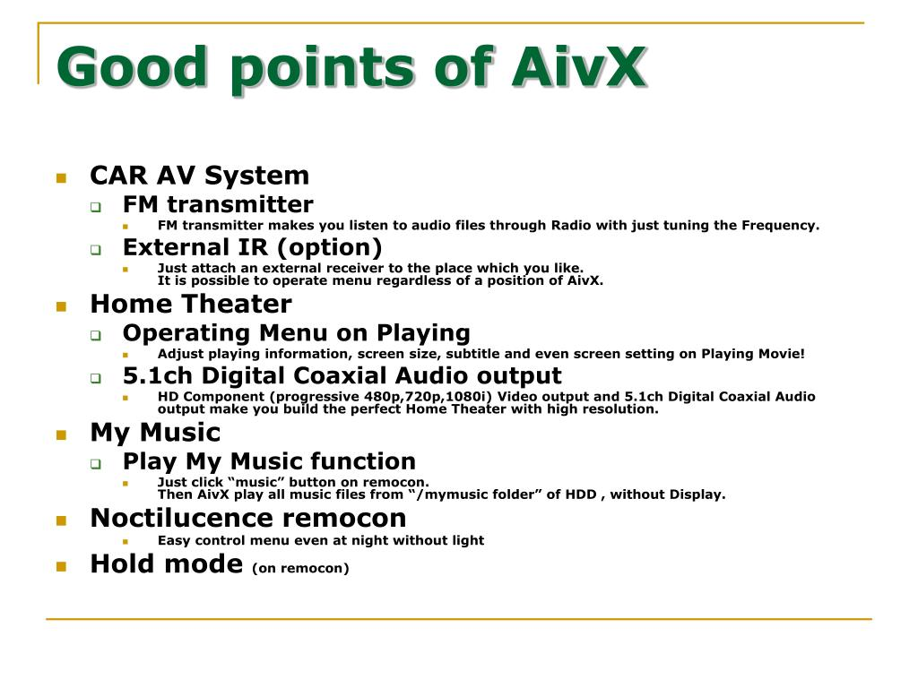 Good points of AivX