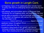 bone growth in length cont