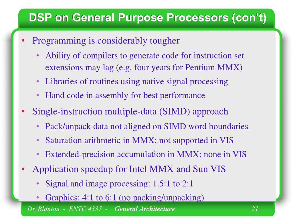 DSP on General Purpose Processors (con't)