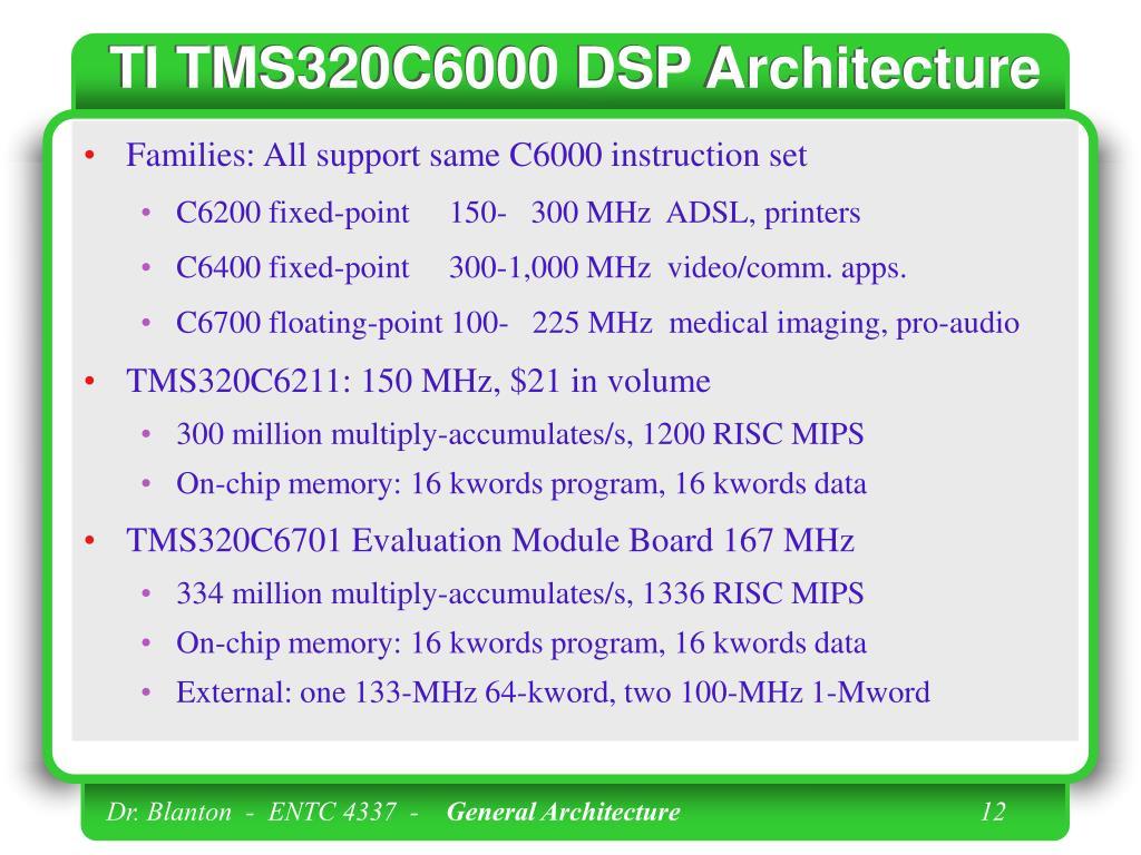 TI TMS320C6000 DSP Architecture