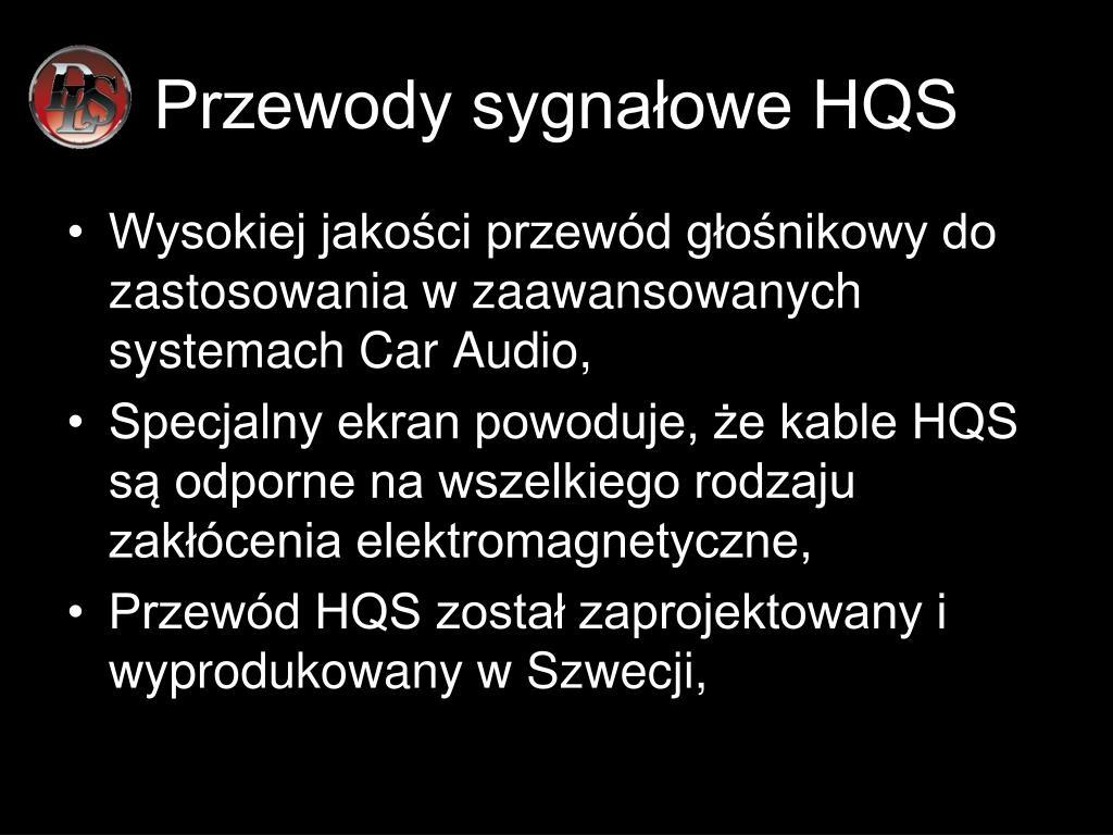 Przewody sygnałowe HQS