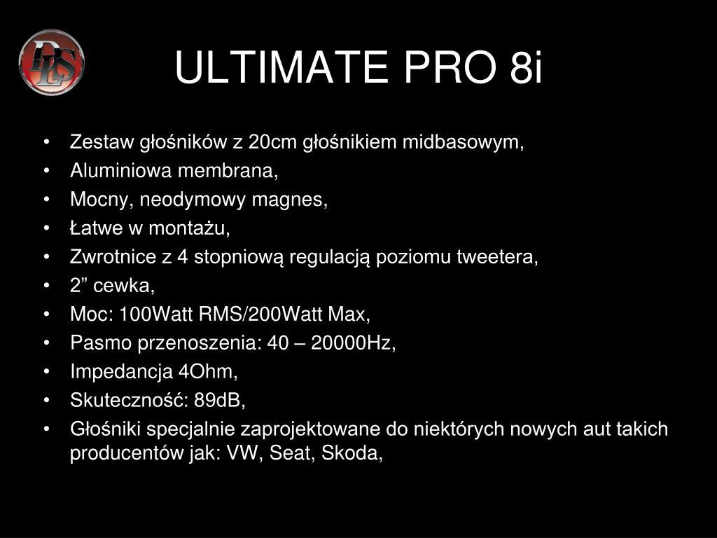 ULTIMATE PRO 8i