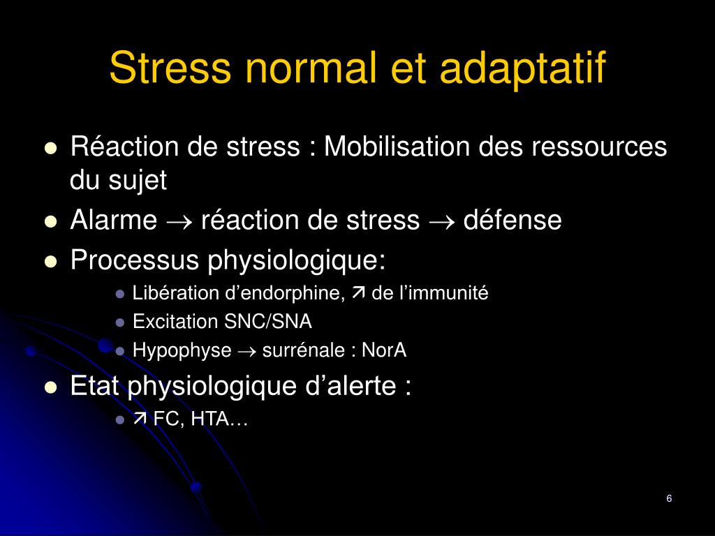 Stress normal et adaptatif
