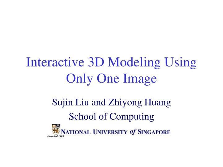 Interactive 3d modeling using only one image l.jpg