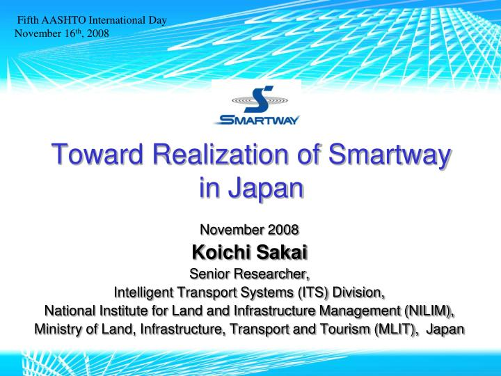 Toward realization of smartway in japan