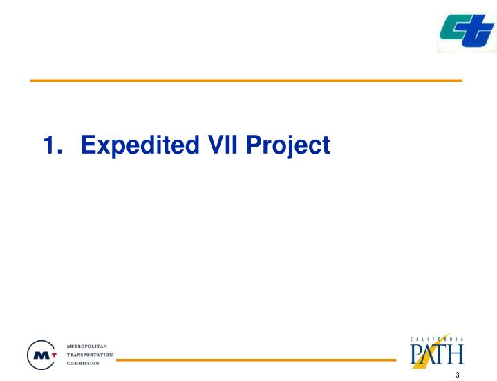 Expedited vii project