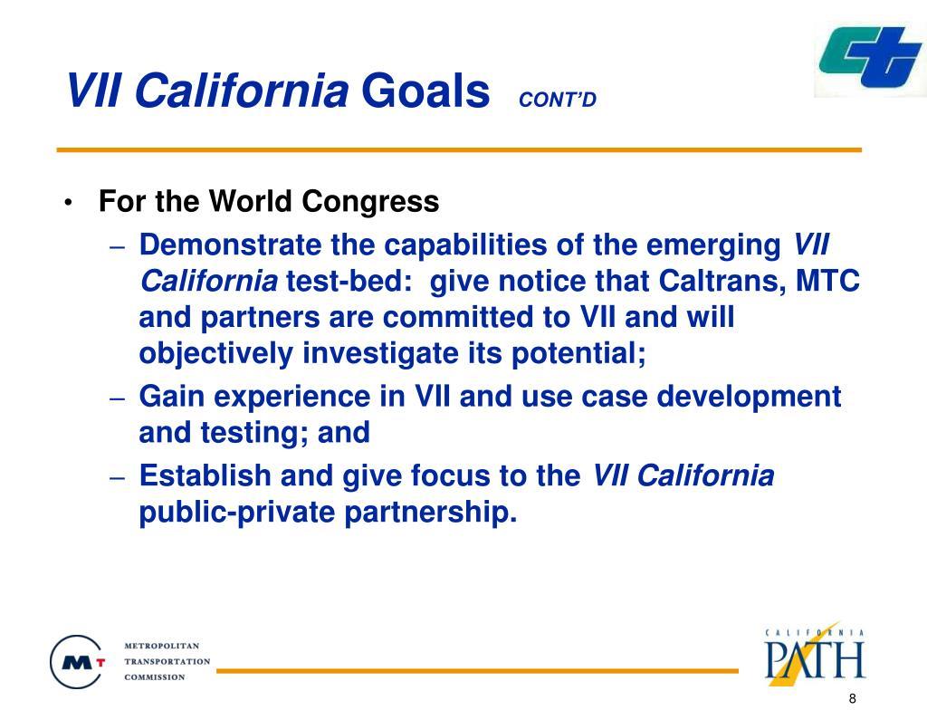VII California