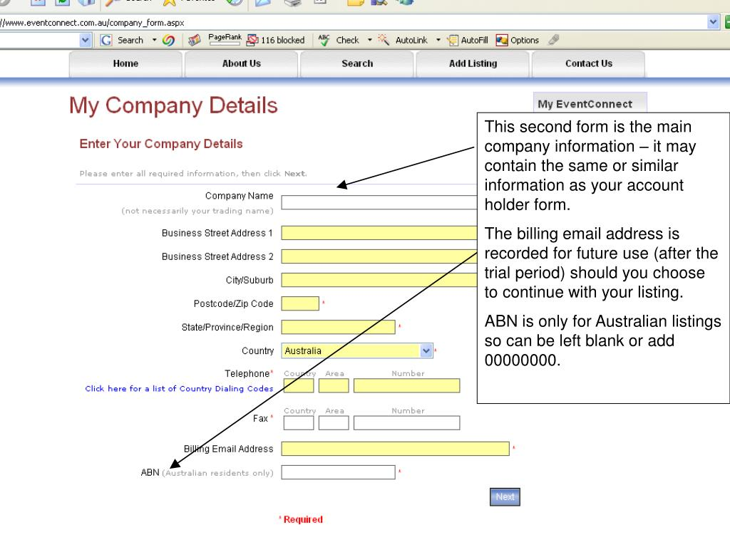 This second form is the main company information – it may contain the same or similar information as your account holder form.