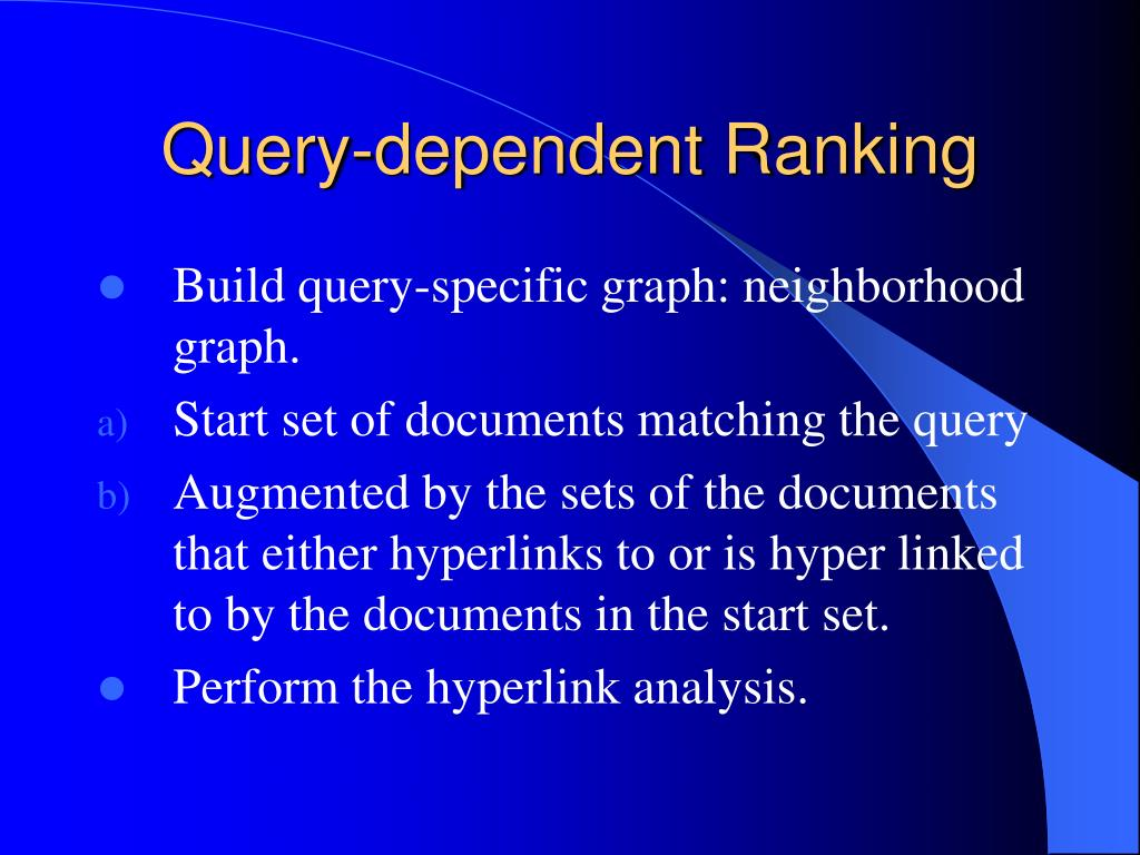 Query-dependent Ranking