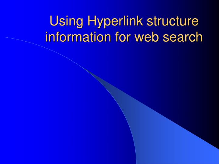 Using hyperlink structure information for web search l.jpg
