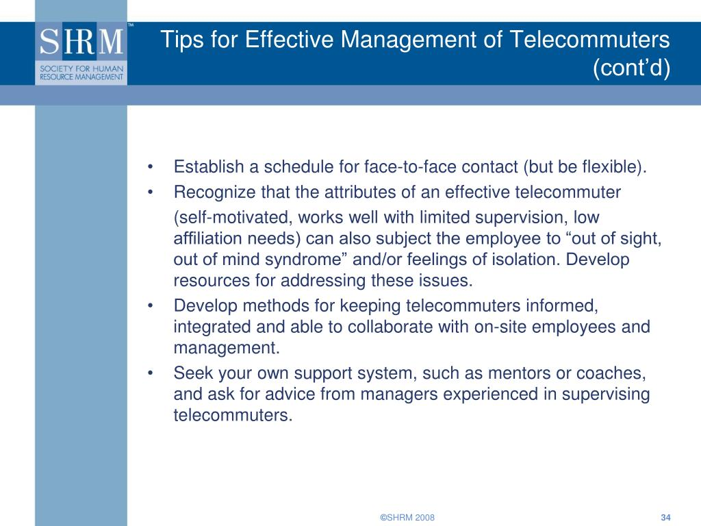 Tips for Effective Management of Telecommuters (cont'd)