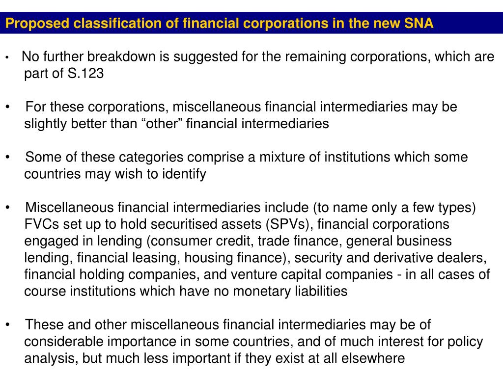 Proposed classification of financial corporations in the new SNA