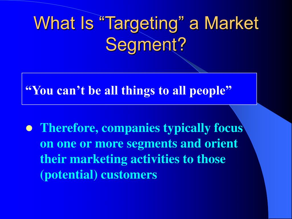 target market and segmentation of proton Overview of process for developing a strategic marketing plan: strategic marketing plan for the message –should be specific to each channel and target market.