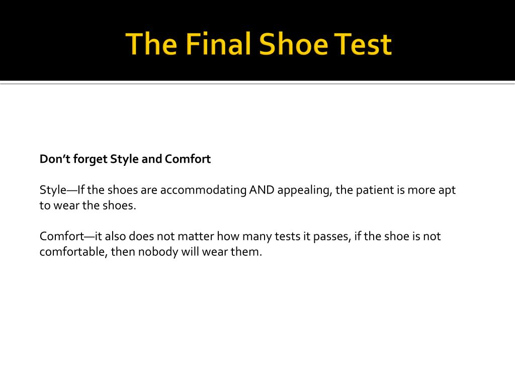 The Final Shoe Test