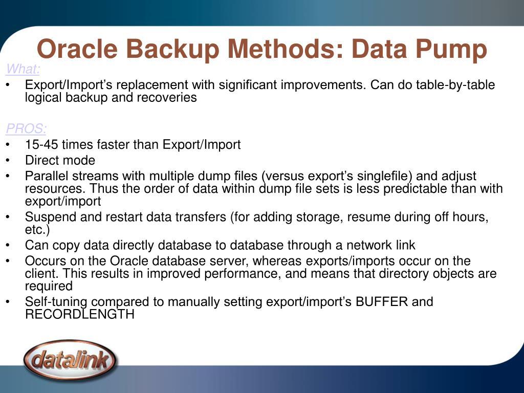 Oracle Backup Methods: Data Pump