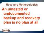 recovery methodologies