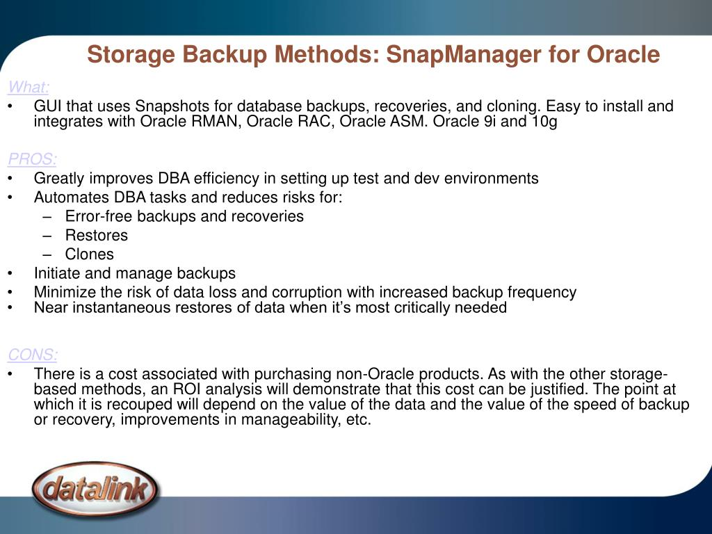 Storage Backup Methods: SnapManager for Oracle