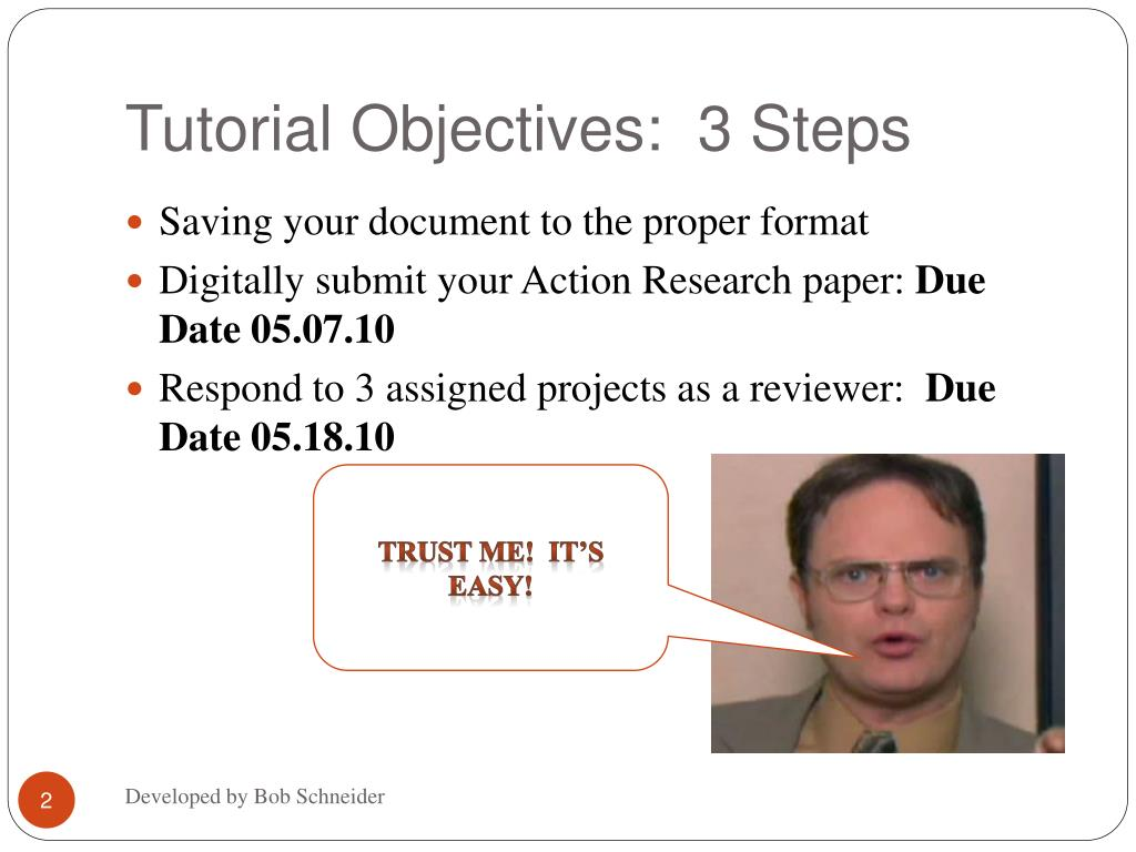 Tutorial Objectives:  3 Steps